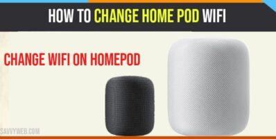 Change Home Pod Wifi