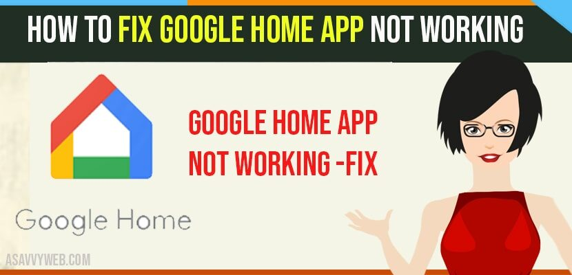 Google Home App Not Working