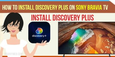 How to Install Discovery plus on Sony Bravia Tv
