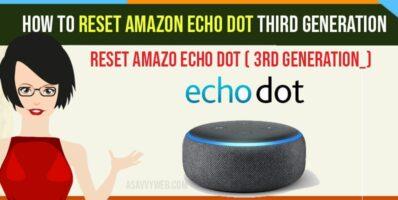 How to Reset Amazon Echo Dot Third Generation