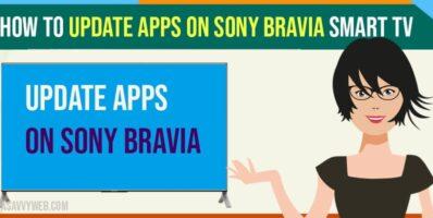 Update apps on Sony Bravia Smart TV