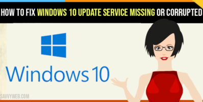How to fix Windows 10 Update Service Missing or Corrupted
