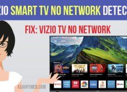 Vizio Smart tv no network detected