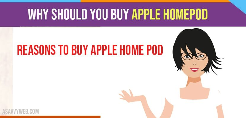 Why Should You Buy Apple Homepod