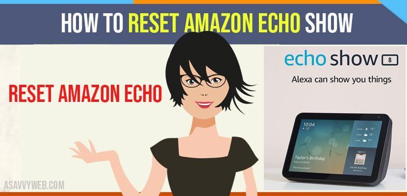 How to Reset Amazon Echo Show