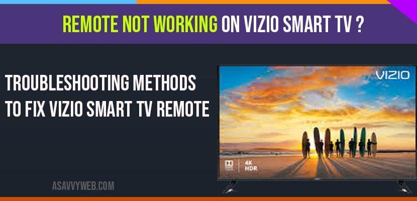 fix REMOTE NOT WORKING ON VIZIO SMART TV?