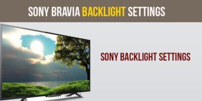 Sony Bravia Backlight Settings