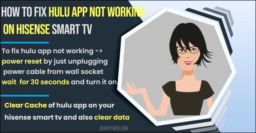 Fix Hulu App Not Working on Hisense Smart TV