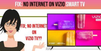 Fix No Internet on Vizio Smart tv