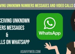 How can I Stop Receiving unknown numbers messages and video calls on WhatsApp