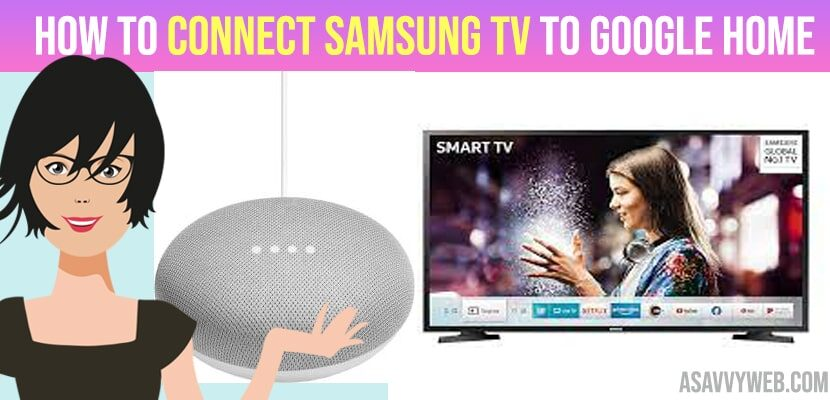 Connect Samsung TV to Google Home