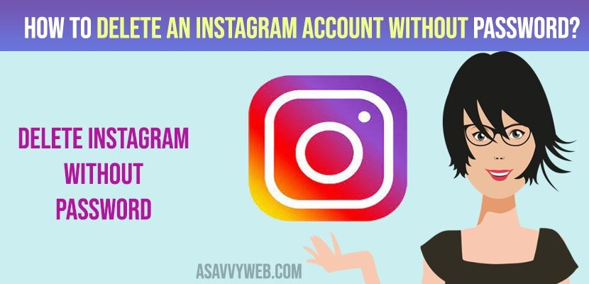 How to Delete an Instagram account without password?