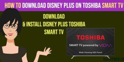 Download Disney Plus on toshiba smart tv