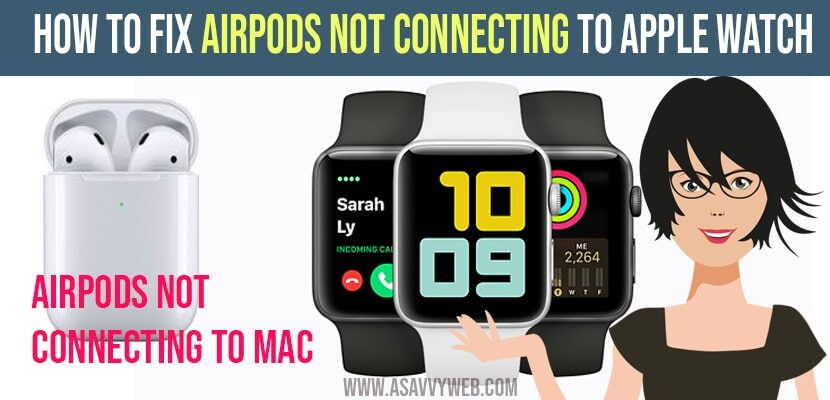 How to Fix Airpods Not Connecting to Apple Watch