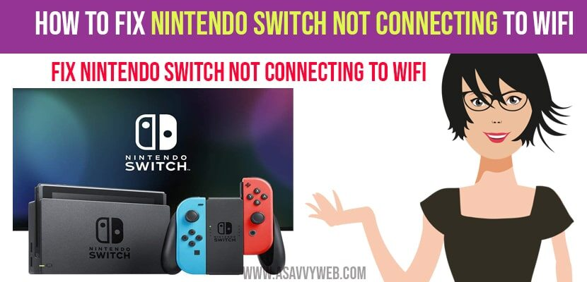 Nintendo Switch Not Connecting to WIFI