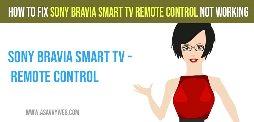 Sony Bravia Smart tv Remote Control Not Working