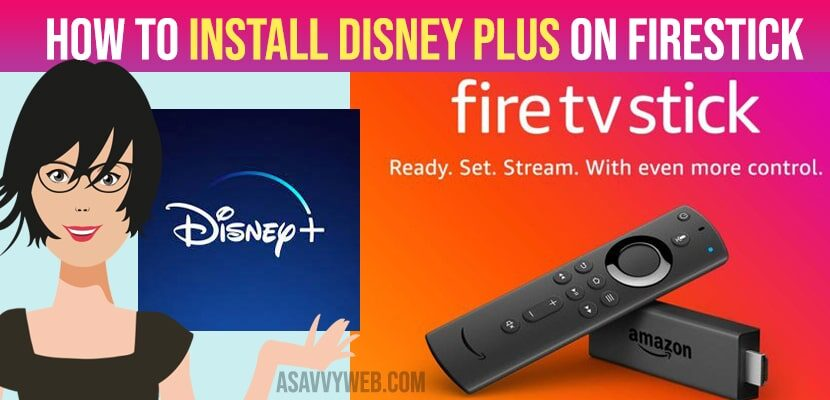 How to Install Disney Plus on Firestick