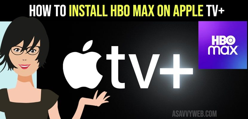 How to Install HBO max on Apple tv Plus