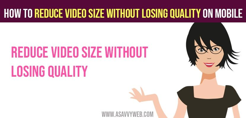 How to Reduce Video Size Without Losing Quality on Mobile
