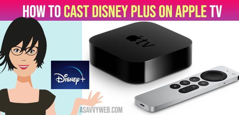 How to cast Disney Plus on Apple tv