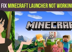 How to fix Minecraft Launcher Not Working BUG