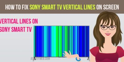 How to fix Sony Smart TV Vertical Lines on Screen