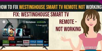 Westinghouse Smart TV Remote Not Working