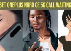How to Set OnePlus Nord CE 5G Call Waiting Setting