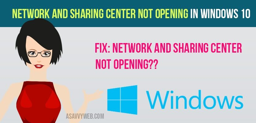 Network and Sharing Center Not Opening in Windows 10
