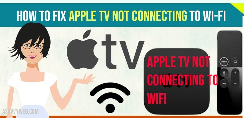 apple tv not connecting to wifi