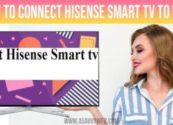 connect hisense smart tv to wifi