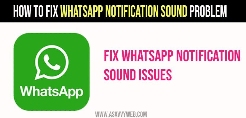WhatsApp Notification Sound Problem