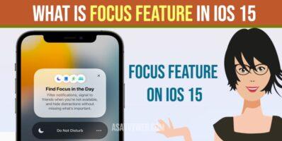 Focus feature in IOS 15