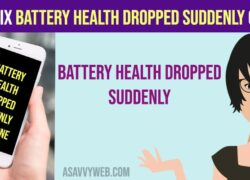 how to fix battery health dropped suddenly on iphone