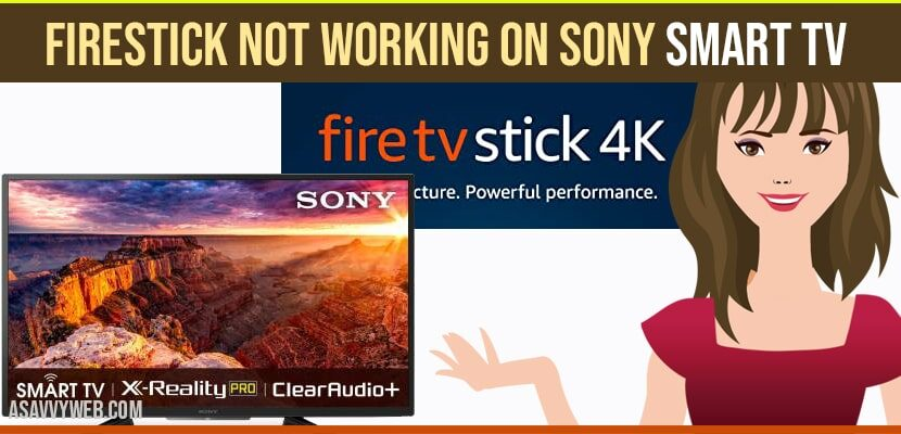 How to Fix Fire Tv Stick Not working on Sony Smart TV