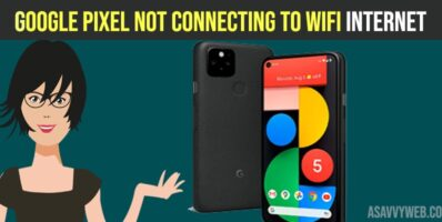 Google Pixel Not Connecting to WIFI Internet