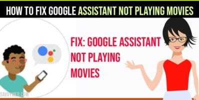 Google Assistant Not Playing Movies