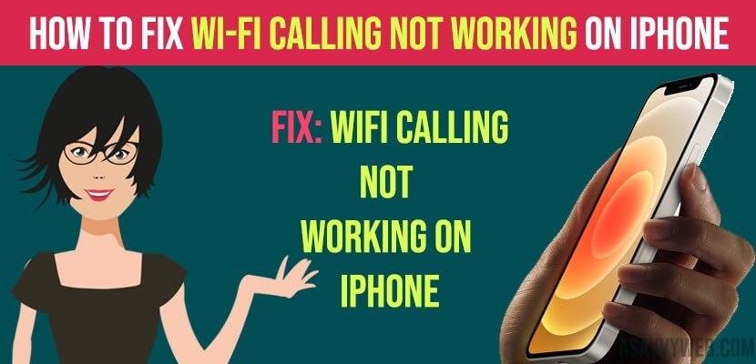 How to Fix Wi-Fi Calling Not Working On iPhone