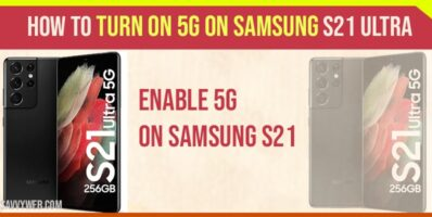 How to Turn on 5G on Samsung s21 Ultra