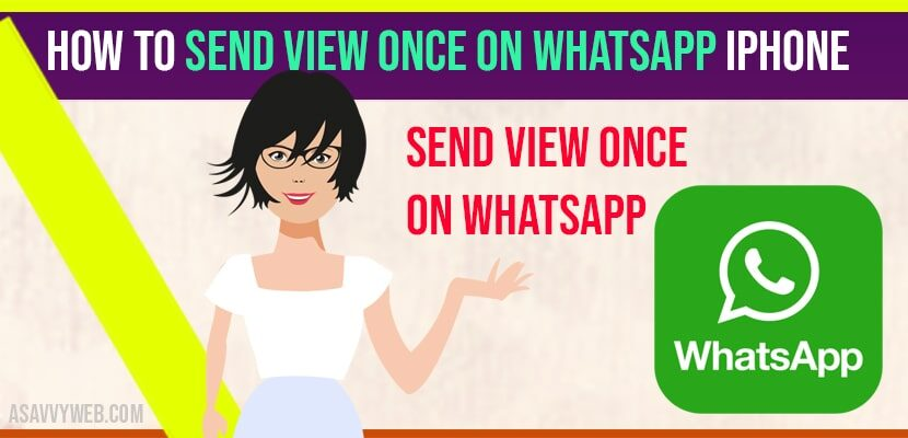 Send View Once on WhatsApp iPhone