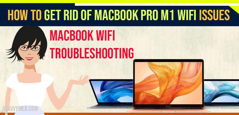 MacBook Pro M1 Wi-Fi issues