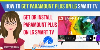 How to Get Paramount Plus on LG Smart tv