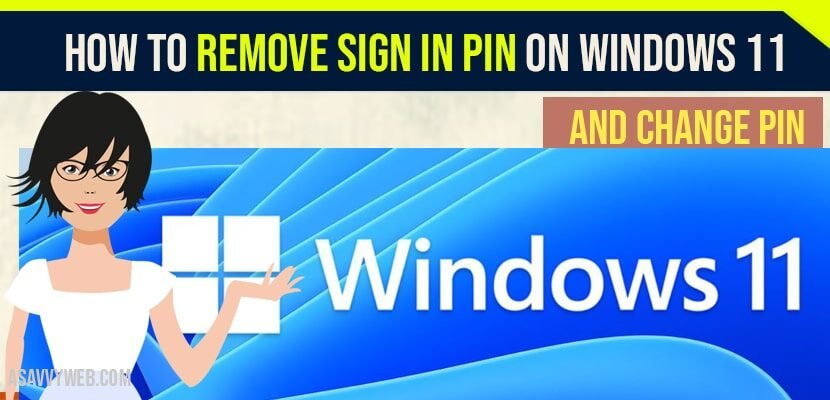 Remove sign in pin on windows 11