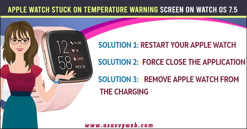 Apple Watch Stuck on Temperature Warning Screen on Watch OS 7