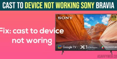 Cast to device not working Sony Bravia Smart tv
