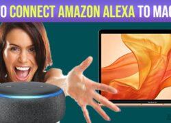 How to Connect amazon alexa to macbook