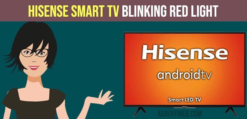 Hisense tv Blinking Red Light