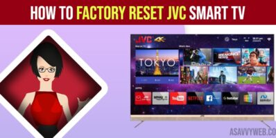 How to Factory Reset JVC Smart tv