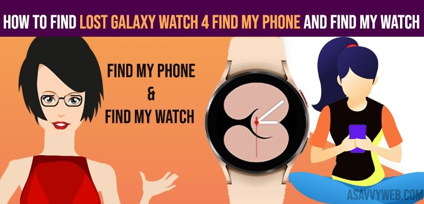 find Lost Galaxy Watch 4 Find My Phone and Find My Watch