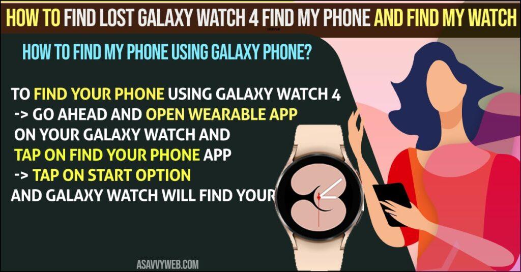 Find My Phone Using Galaxy Watch